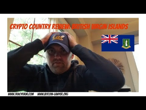 Adam S. Tracy's Crypto Country Review: British Virgin Island