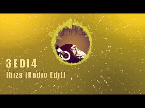 3EDI4 - Ibiza (Radio Edit)