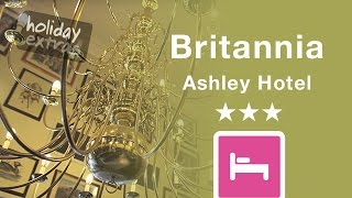 Manchester Airport Britannia Ashley Hotel Review | Holiday Extras