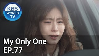 My Only One | 하나뿐인 내편 EP77 [SUB : ENG, CHN / 2019.02.03]
