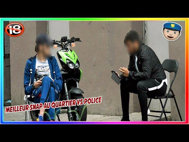 LES MEILLEUR SNAP AU QUARTIER VS POLICE BAGARRE,VOLS,COURSE POURSUITE....+18)#2