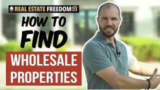 How To Find Wholesale Properties