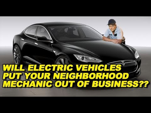 Will Electric Vehicles Put Your Neighborhood Mechanic Out of Business??