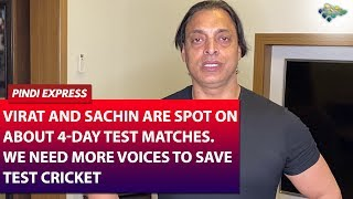 We must Save Test Cricket | Need More Voices Specially from Pakistan | Shoaib Akhtar