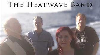 The Heatwave Band Näytebiisejä    kovalainenseppo@suomi24.fi