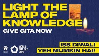 Light the Lamp of Knowledge - World Gita Day