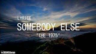Gambar cover LAGU BARAT GALAU Somebody_Else The 1975 (lirik Dan Terjemahan)