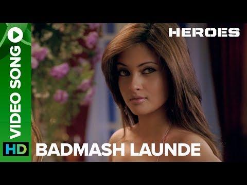Badmash Launde (Video Song) | Heroes | Riya Sen & Sohail ...