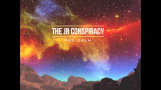 The JB Conspiracy - Going Up in Smoke
