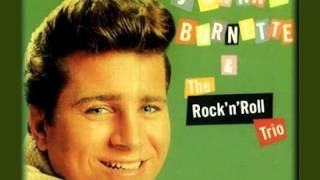Watch Johnny Burnette I Just Found Out single Version video