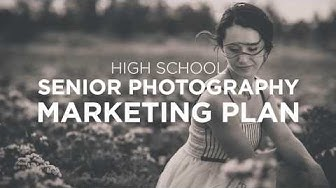 High School Senior Photography Marketing Plan (Official Trailer) with Alycia White