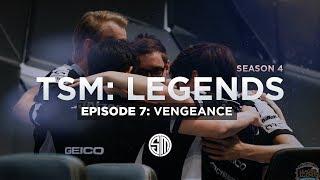 TSM: LEGENDS - Season 4 Episode 7 - Vengeance