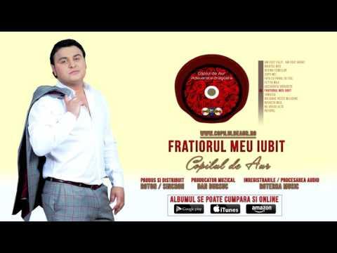 Copilul de Aur - Fratiorul meu (Official Track Album)