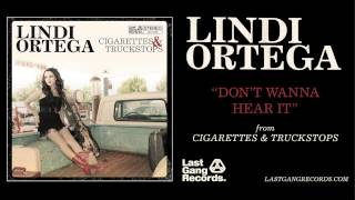 Lindi Ortega - Don't Wanna Hear It