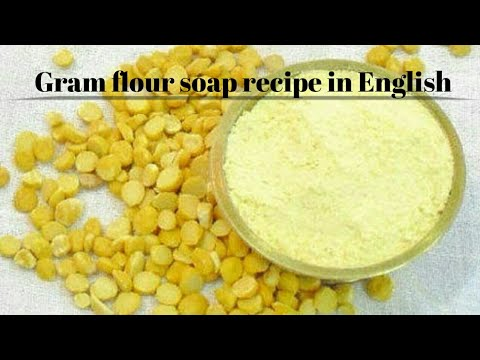 gram-flour-soap-recipe-in-english