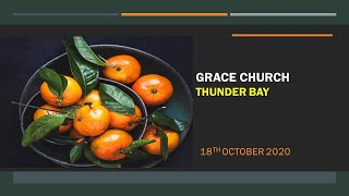 October 18th, 2020-Pastor Martin Lord (Grace Church)