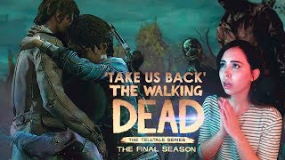 TAKE US BACK | THE WALKING DEAD : THE FINAL SEASON EPISODE 4 | BLIND PLAYTHROUGH