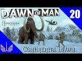 Dawn of Man - Continental Dawn - Episode