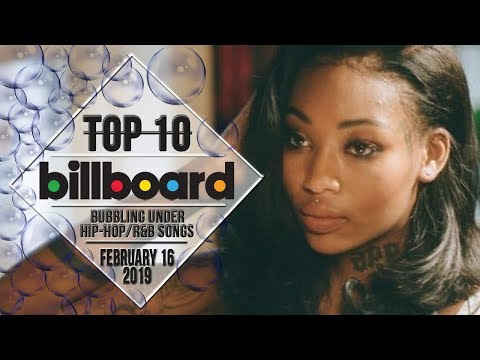 Top 10 • US Bubbling Under Hip-Hop/R&B Songs • February 16, 2019 | Billboard-Charts