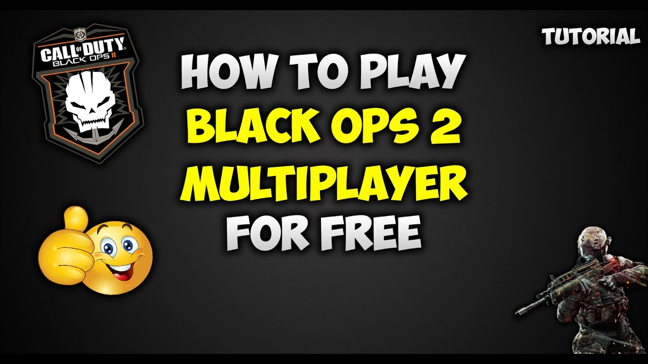 How To Play Call Of Duty Black Ops 2 Multiplayer For Free (Redacted) Tutorial 2016