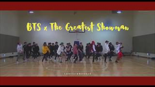 BTS X The Greatest Showman | From Now On