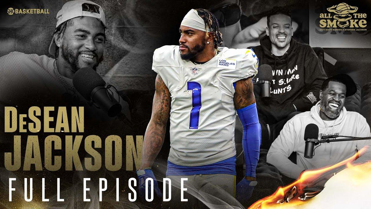 DeSean Jackson | Ep 109 | ALL THE SMOKE Full Episode | SHOWTIME Basketball