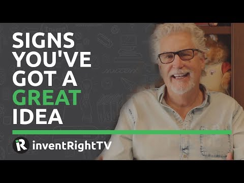 Signs You've Got a Great Idea