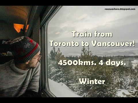 Train From Toronto To Vancouver. 4500 Kms. 4 Days. Economy Class. Winter.