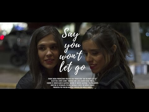say you won't let go | short film