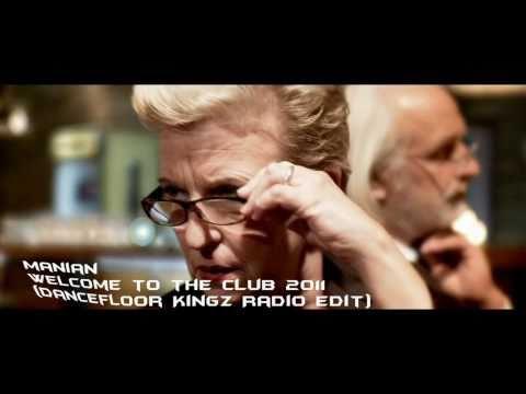 Manian - Welcome To The Club 2011 (Dancefloor Kingz Radio Edit) - Video Mix