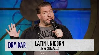 When You're Married To A Latin Unicorn. Jimmy Della Valle