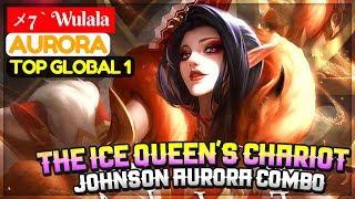 The Ice Queen's Chariot, Johnson Aurora Combo [ Top Global 2 Aurora ] メ7 ` Wulala Aurora