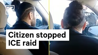 how this citizen stopped ice from arresting 2 immigrants nowthis