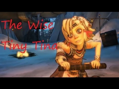Borderlands 2: The Wise Words of Tiny Tina [HD]