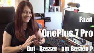 OnePlus 7 Pro: Gut - Besser - am Besten - Meine Lieblings-Features - Deutsch - Fazit