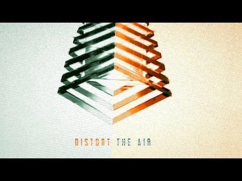 We're No Heroes: Distort the Air