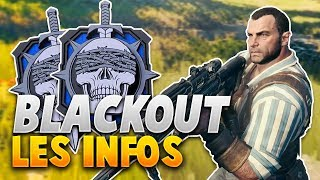 """TOUT SAVOIR sur le BATTLE ROYALE """"Blackout"""" DE BLACK OPS 4 ! (Black Ops 4 News)"""