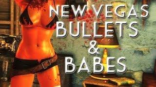 BULLETS & BABES! - Fallout New Vegas Mods - Part 1