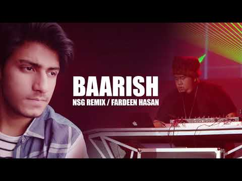 BAARISH REMIX - NSG - Fardeen Hasan - Half Girlfriend Soundtrack - AUDIO