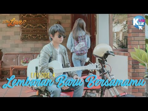 IS THIS LOVE | PART 4 : LEMBARAN BARU BERSAMAMU