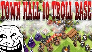 CLASH OF CLANS -TOWN HALL 10 TROLL BASE/ TOWN HALL 10 TROPHY BASE + FUNNY MOMENTS & MORE!