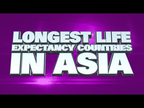 Top 10 Countries With The Longest Life Expectancy In Asia 2014