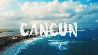 LIVE FULLY NOW | CANCUN 2017 | DJI Mavic Pro