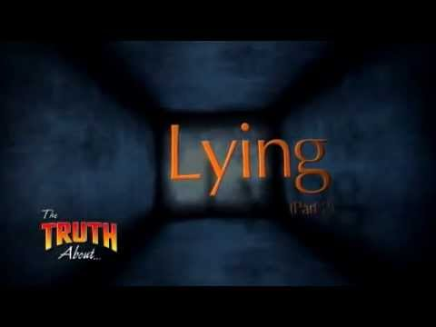 The Truth About Lying Part 2
