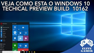 Windows 10: Veja as mudanças na interface no novo sistema  - Build 10162