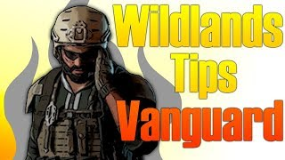Wildlands Tips - VANGUARD - Ghost recon Wildlands