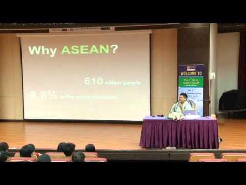 """บรรยายเรื่อง """"ทำไมต้องอาเซียน (Why? ASEAN)"""""""