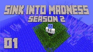 ►SEASON 2 HYPE! | Sink Into Madness S2E01 | Modded Minecraft◄ | iJevin