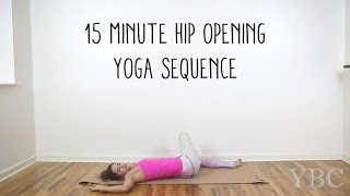 Video 15 Minute Hip Opening Yoga Sequence download MP3, 3GP, MP4, WEBM, AVI, FLV Maret 2018
