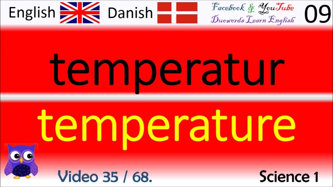 35 Science 1 Dansk - Engelsk Ord / Danish - English Words britiske midler